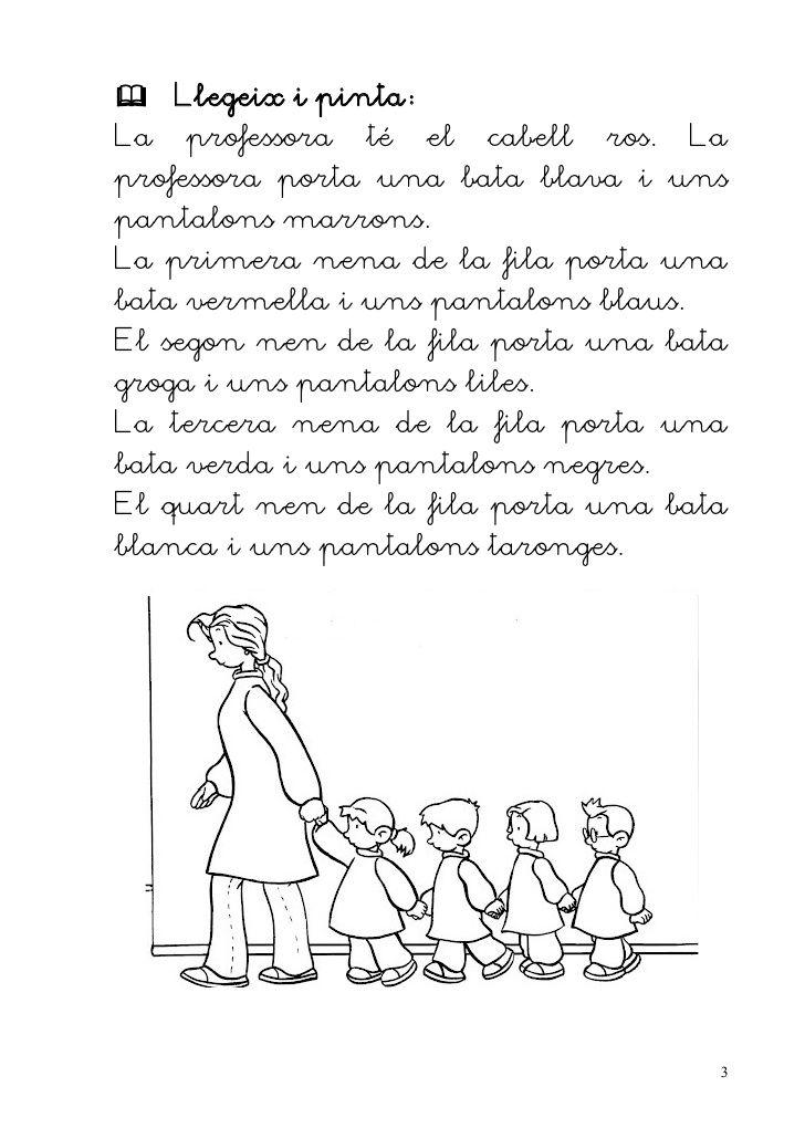  Llegeix i pinta:La professora té el cabell ros. Laprofessora porta una bata blava i unspantalons marrons.La ...