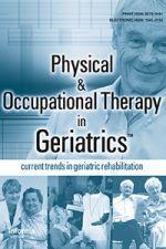 Occupational Therapy Discharge Assessment of Elderly Patients from Acute Care Hospitals, Physical & Occupational Therapy in Geriatrics