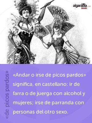 #Arcaísmo: «de picos pardos»