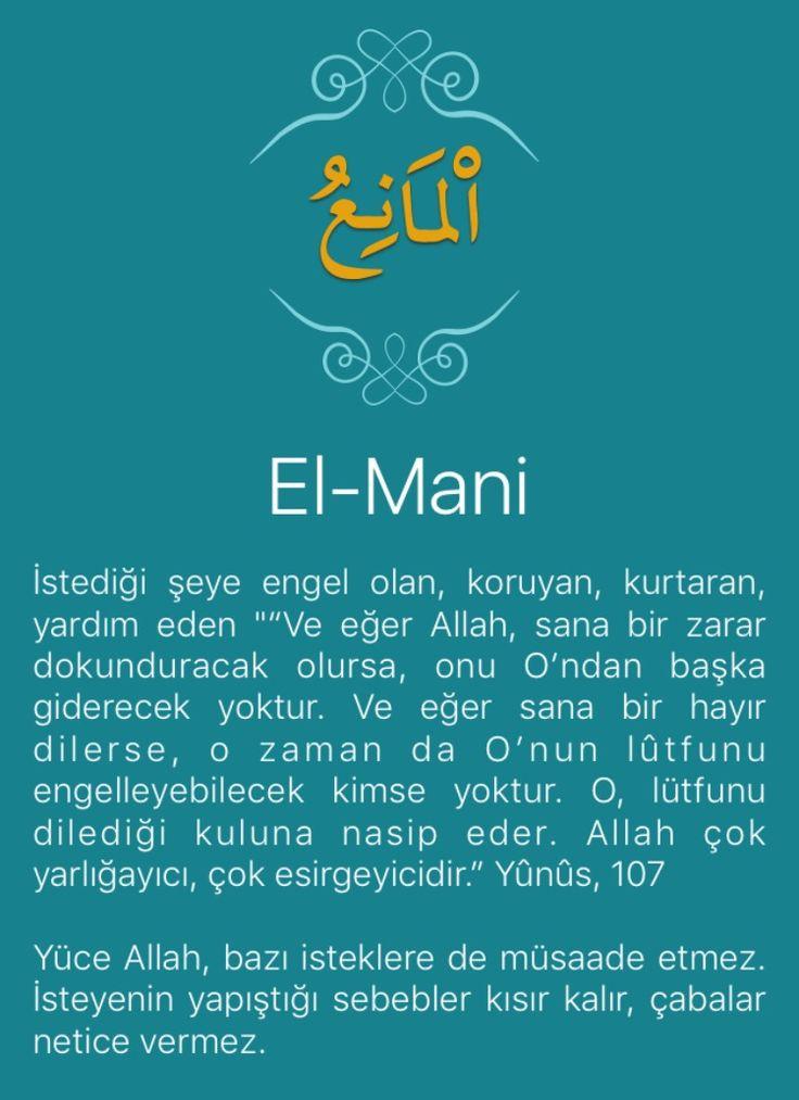 """İstediği şeye engel olan, koruyan, kurtaran, yardım eden """"""""Ve eğer Allah, sana bir zarar dokunduracak olursa, onu O'ndan başka giderecek yoktur. Ve eğer sana bir hayır dilerse, o zaman da O'nun lûtfunu engelleyebilecek kimse yoktur. O, lütfunu dilediği kuluna nasip eder. Allah çok yarlığayıcı, çok esirgeyicidir."""" Yûnûs, 107   Yüce Allah, bazı isteklere de müsaade etmez. İsteyenin yapıştığı sebebler kısır kalır, çabalar netice vermez.   """"Allah'ın insanlara açacağı herhangi bir rahmeti tutup…"""