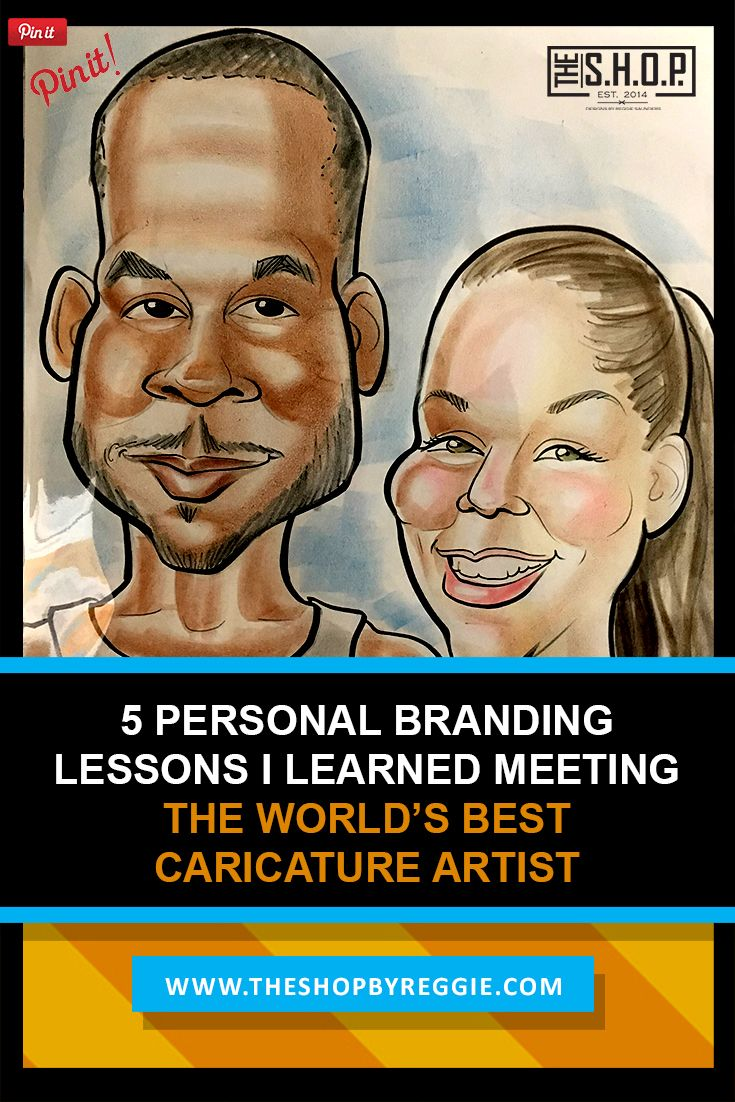 5 Personal Branding Lessons I Learned Meeting The World's Best Caricature Artist | http://theshopbyreggie.com/2017/04/04/5-personal-branding-lessons-learned-meeting-worlds-best-caricature-artist/ branding milspouse career