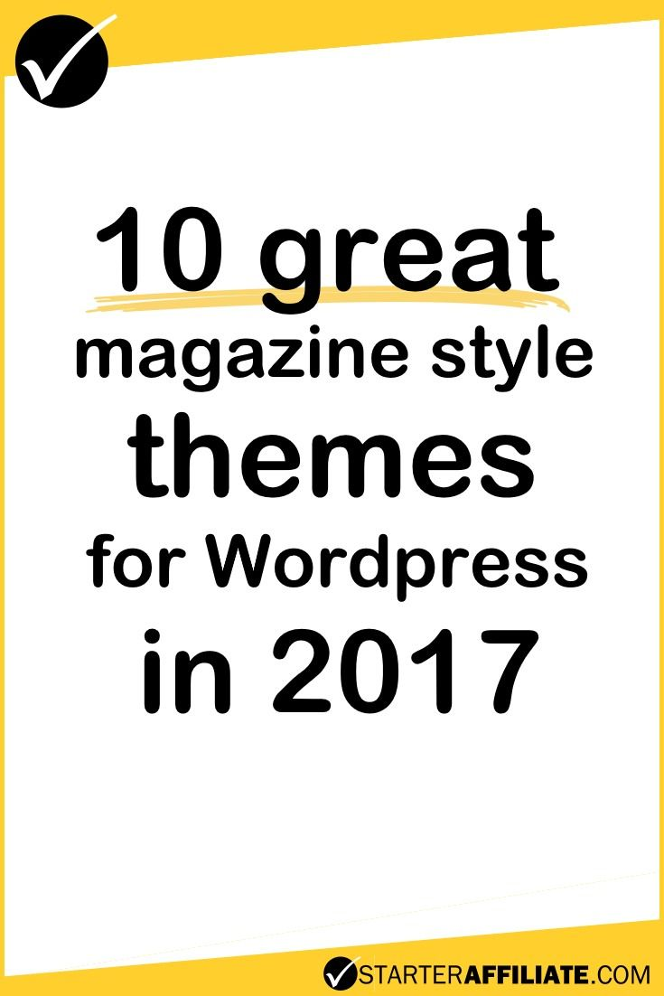 Find a good magazine style theme and make your Wordpress blog stand out.