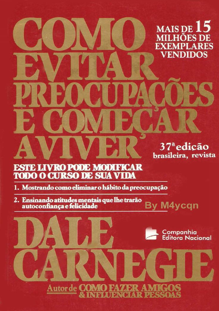 Download Como Evitar Preocupacoes e Comecar a Viver - Dale Carnegie - ePUB, mobi, pdf
