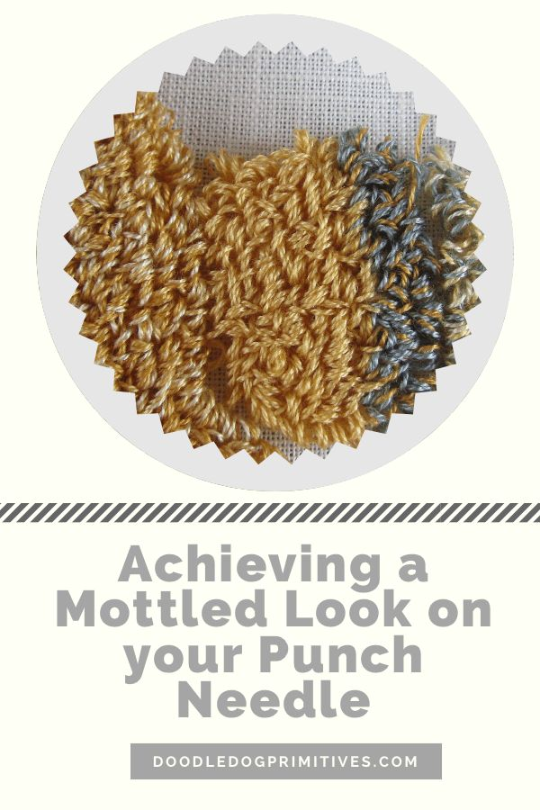 Achieving a Mottled Look on your Punch Needle