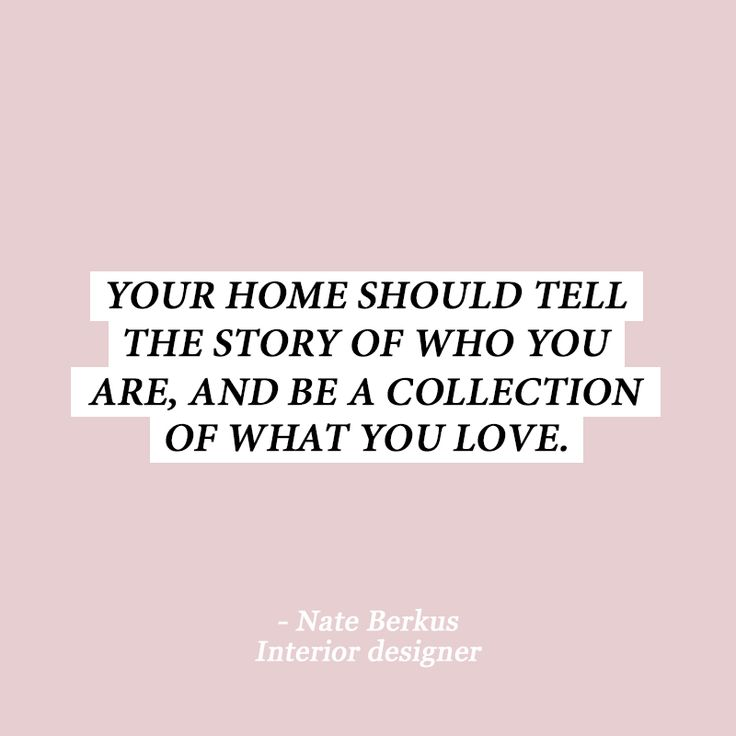 10 Interior Design Quotes To Get You Out Of That Style Rut