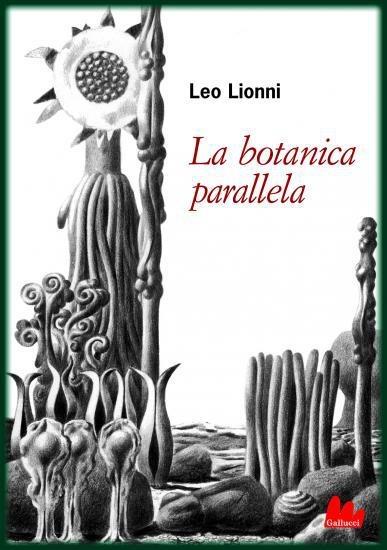 Leo Lionni. La botanica parallela