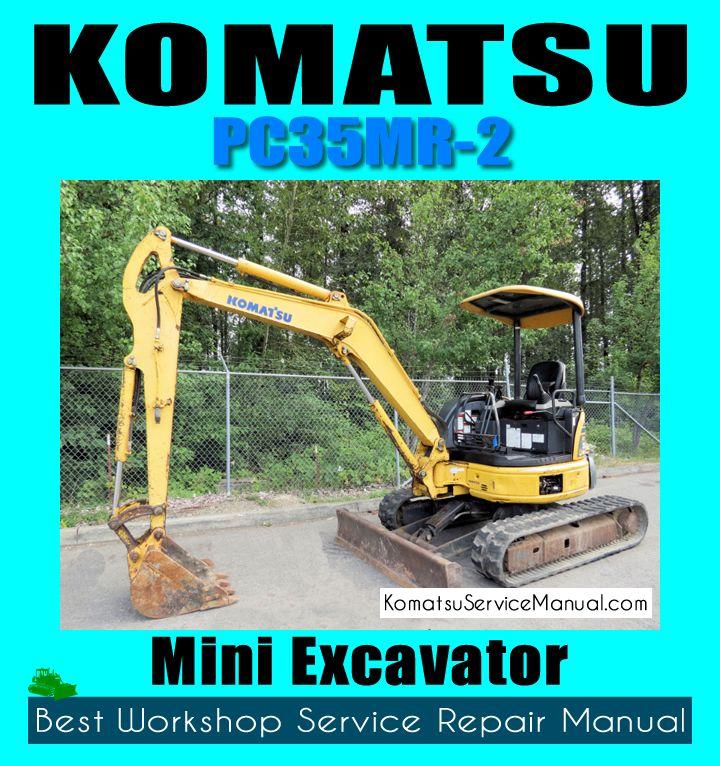Komatsu Mini Excavator Pc35mr 2 Workshop Repair Manual Download Sn 5001 20001 Repair Manuals Mini Excavator Excavator