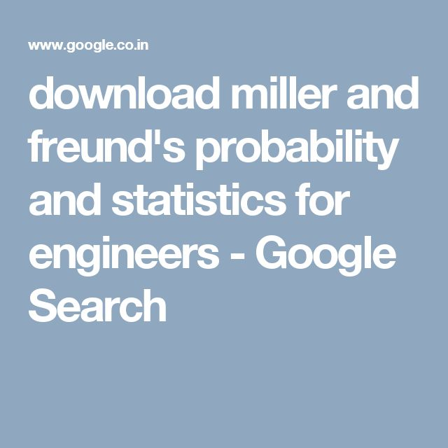 download miller and freund's probability and statistics for engineers - Google Search