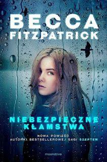 """Qulturasłowa: Becca Fitzpatrick """"Niebezpieczne kłamstwa"""""""