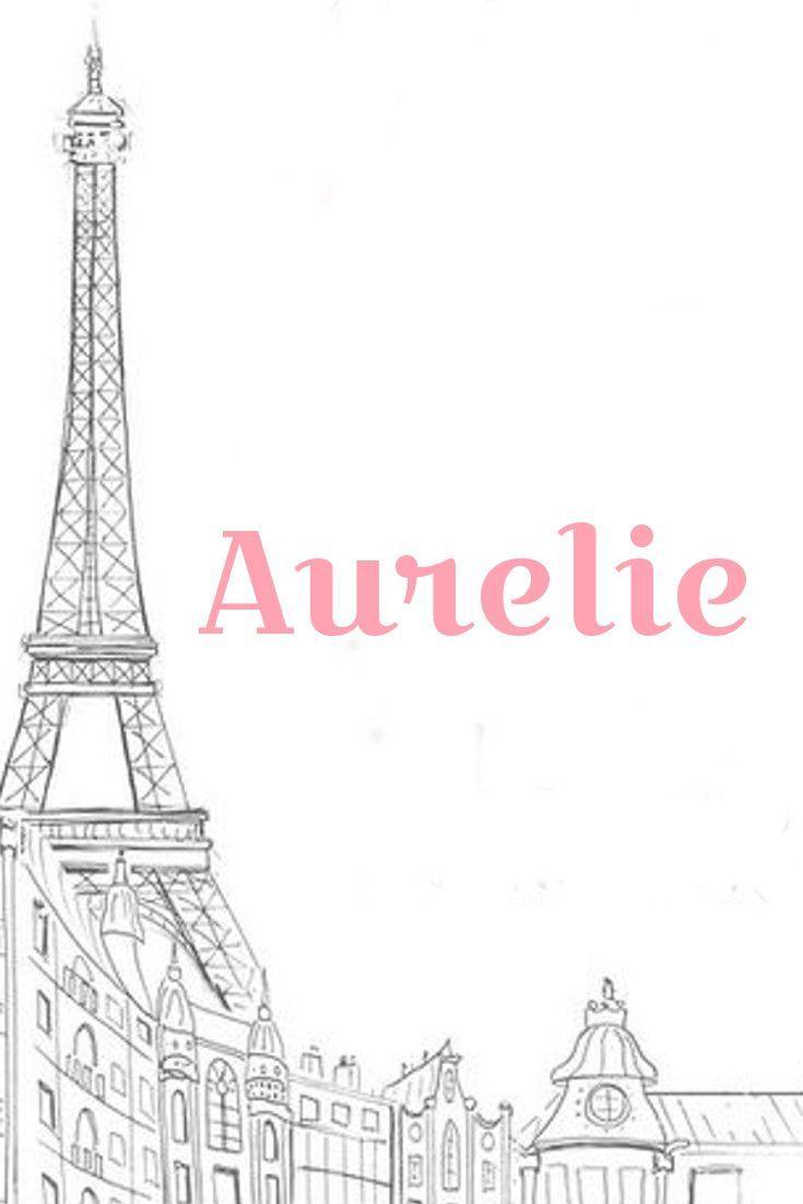 Aurelie I Chic French Baby Names I Nameille.com