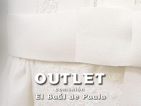 #Nájera El Baul de Paula celebrará un #Outlet de #Trajes y #Vestidos de #Comunión el próximo sábado, 11 de octubre, donde encontrarás vestidos y trajes de comunión a precios muy, muy interesanes! ¡Aprovecha la #ocasión!!