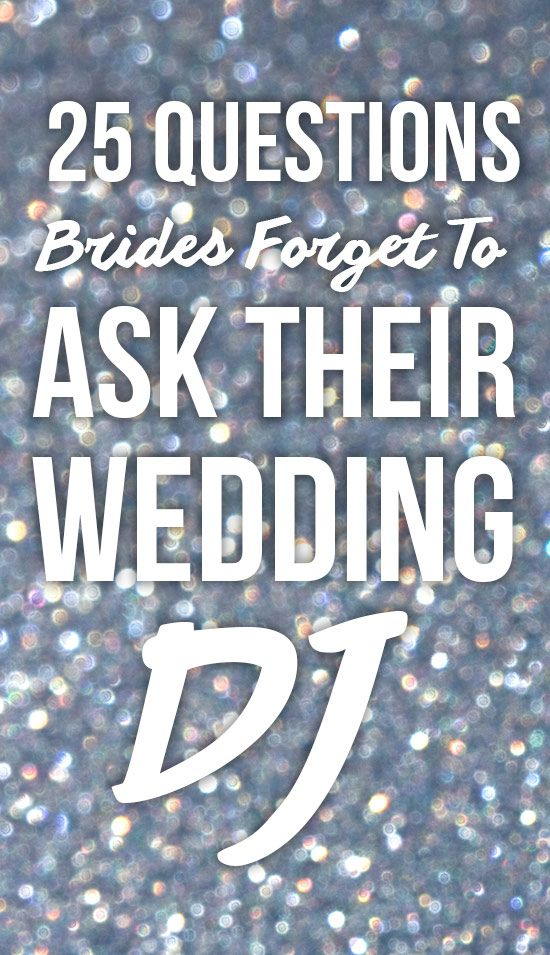 Questions To Ask Wedding Dj.25 Questions You Should Always Ask Your Wedding Dj Or Band Before