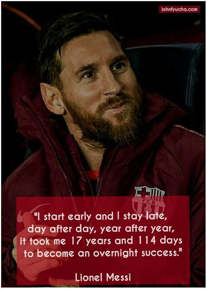 17 best Lionel Messi Quotes on Football, Life and Success ...