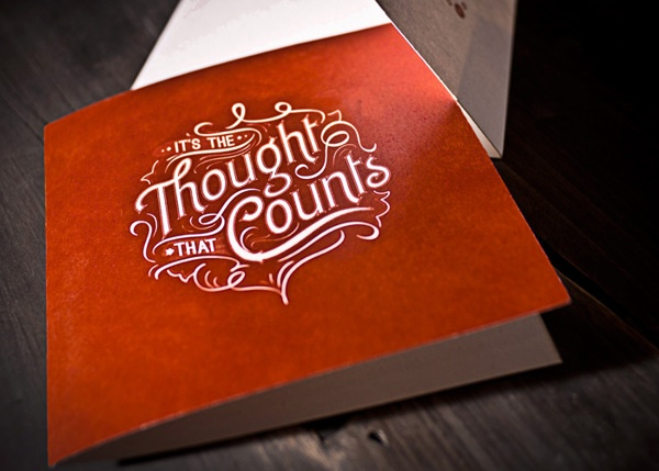 Love this type. It's the Thought that Counts by No Entry Design, via Behance