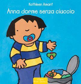 ANNA DORME SENZA CIUCCIO