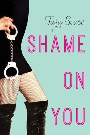 Shame on You by Tara Sivec (Fool Me Once #1)