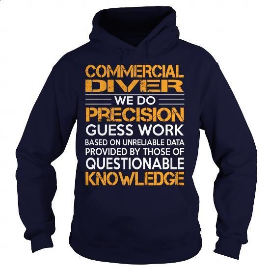 Awesome Tee For Commercial Diver #Tshirt #T-Shirts. ORDER NOW => https://www.sunfrog.com/LifeStyle/Awesome-Tee-For-Commercial-Diver-Navy-Blue-Hoodie.html?60505