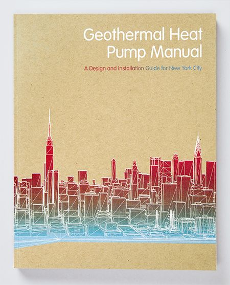 Working with the New York City Department of Design and Construction, Eddie Opara and his team have created a manual for geothermal heat pumps (GHP)