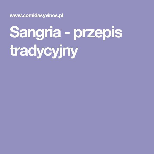 Sangria - przepis tradycyjny
