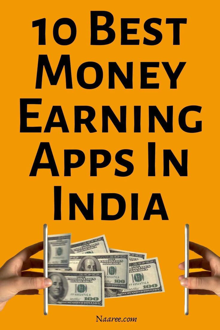 10 Best Money Earning Apps In India To Earn Money From