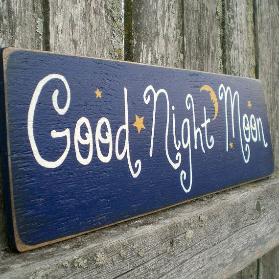 For Sale in my Etsy shop: Primitive Wood Sign Good Night Moon by scaredycatprimitives, $8.00