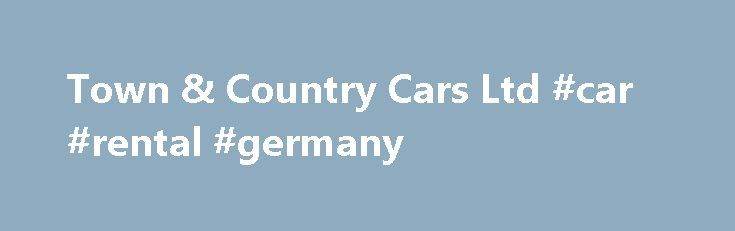 Town & Country Cars Ltd #car #rental #germany http://cars.remmont.com/town-country-cars-ltd-car-rental-germany/  #country cars # Quick Search Welcome to Town & Country Cars We are based in Cleethorpes, Lincolnshire and pride ourselves on providing unbeatable customer service while offering a wide range of quality vehicles, we also M.O.T, service and repair all makes and models. Within this site you will find information on all the vehicles we…The post Town & Country Cars Ltd #car #rental…