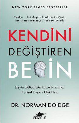 kendini degistiren beyin - ibrahim sener - pegasus  http://www.idefix.com/kitap/kendini-degistiren-beyin-ibrahim-sener/tanim.asp