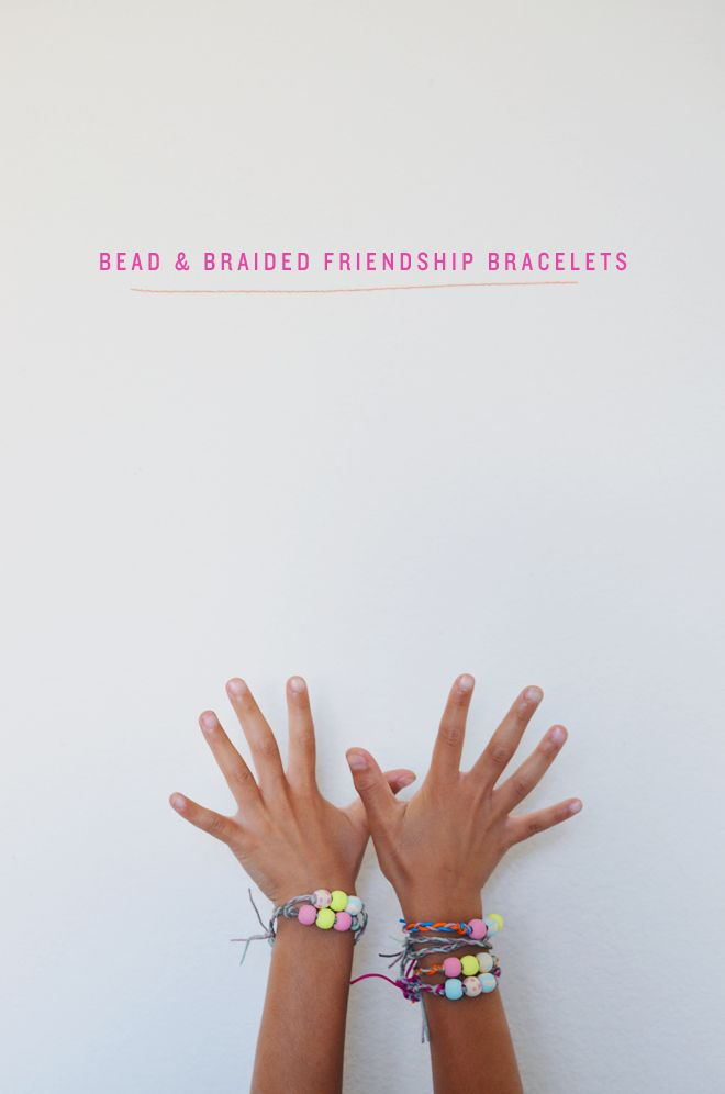 camp home: bead and braided friendship bracelets