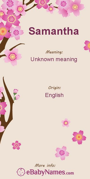 The Origin Meaning Of Name Samantha Babynames Girlnames