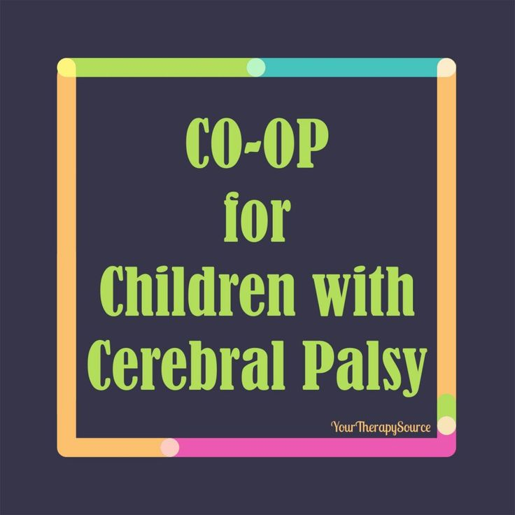 CO-OP for Children with Cerebral Palsy | Your Therapy Source. Pinned by SOS Inc. Resources. Follow all our boards at pinterest.com/sostherapy/ for therapy resources.