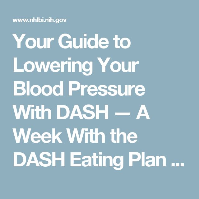 Your Guide to Lowering Your Blood Pressure With DASH — A Week With the DASH Eating Plan - NHLBI, NIH