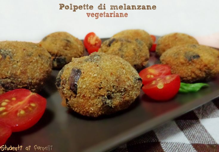 polpette di melanzane ricetta vegetariana polpette di melanzane gustose