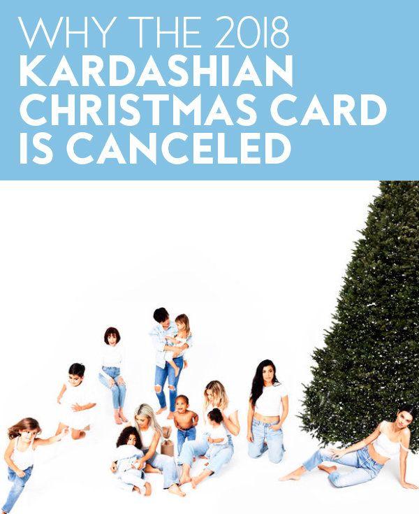 There Won T Be A 2018 Kardashian Christmas Card Here S Why Kardashian Christmas Card Christmas Cards Kardashian Christmas