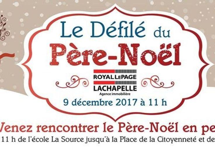 Le Défilé du Père Noël de Royal Lepage Lachapelle   Quoi faire à Rouyn-Noranda   CLD de Rouyn-Noranda Tourisme