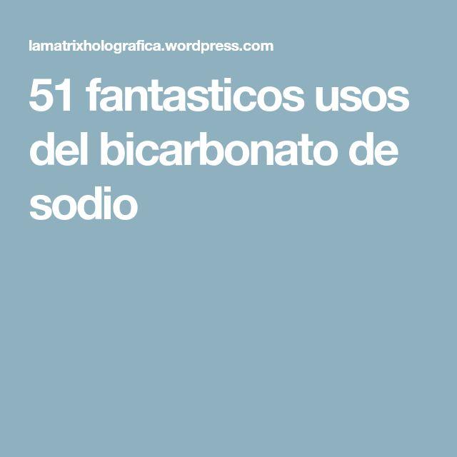 51 fantasticos usos del bicarbonato de sodio
