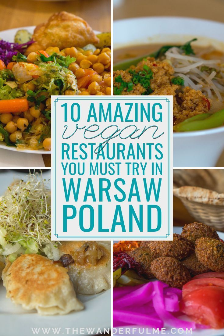 Vegan In Warsaw Poland 10 Vegan Restaurants You Can T Miss Vegan Restaurants Vegan Travel Vegan Eating