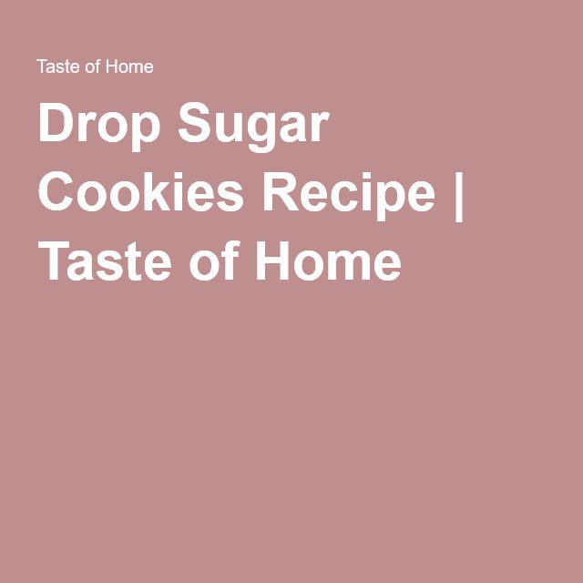 Drop Sugar Cookies Recipe