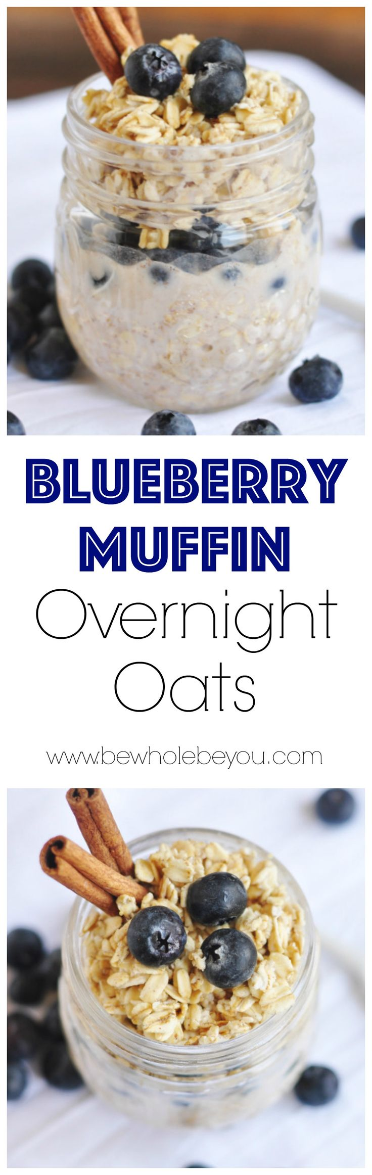 Blueberry Muffin Overnight Oats. Be Whole. Be You.
