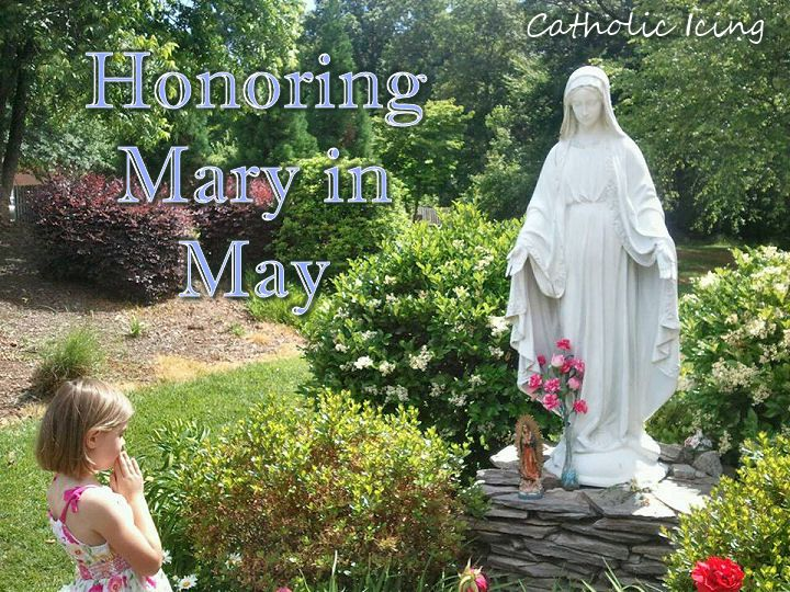 Honoring Mary in the month of May- easier than you think.
