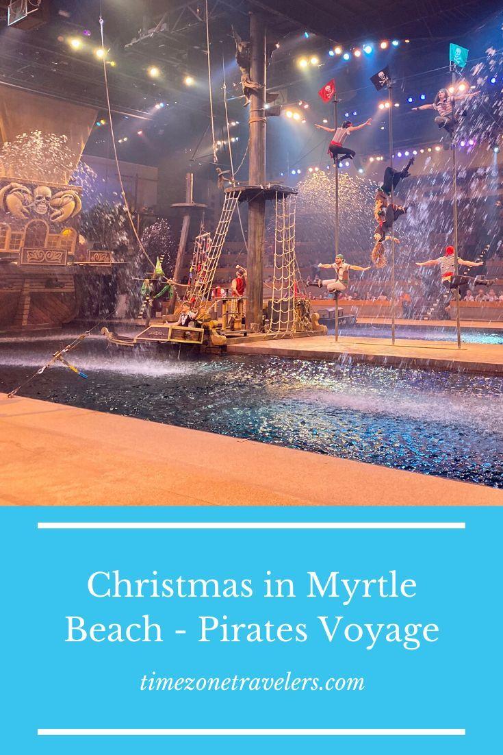 Best Christmas Show in Myrtle Beach   Pirates Voyage Dinner Show