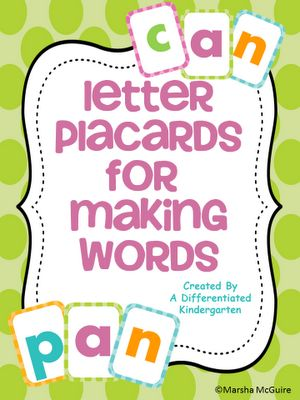Freebie letter placards for making words.    A Differentiated Kindergarten