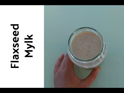 Flaxseed Mylk:  - 1/2 cup flax seeds - 1 tsp cinnamon - 1 tsp vanilla essence - 4 1/2 cups water  Blend it and put through a sieve/cloth bag.