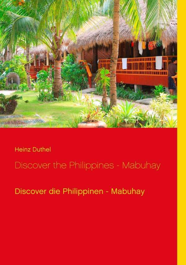 Heinz Duthel: Discover the Philippines - Mabuhay, Buch