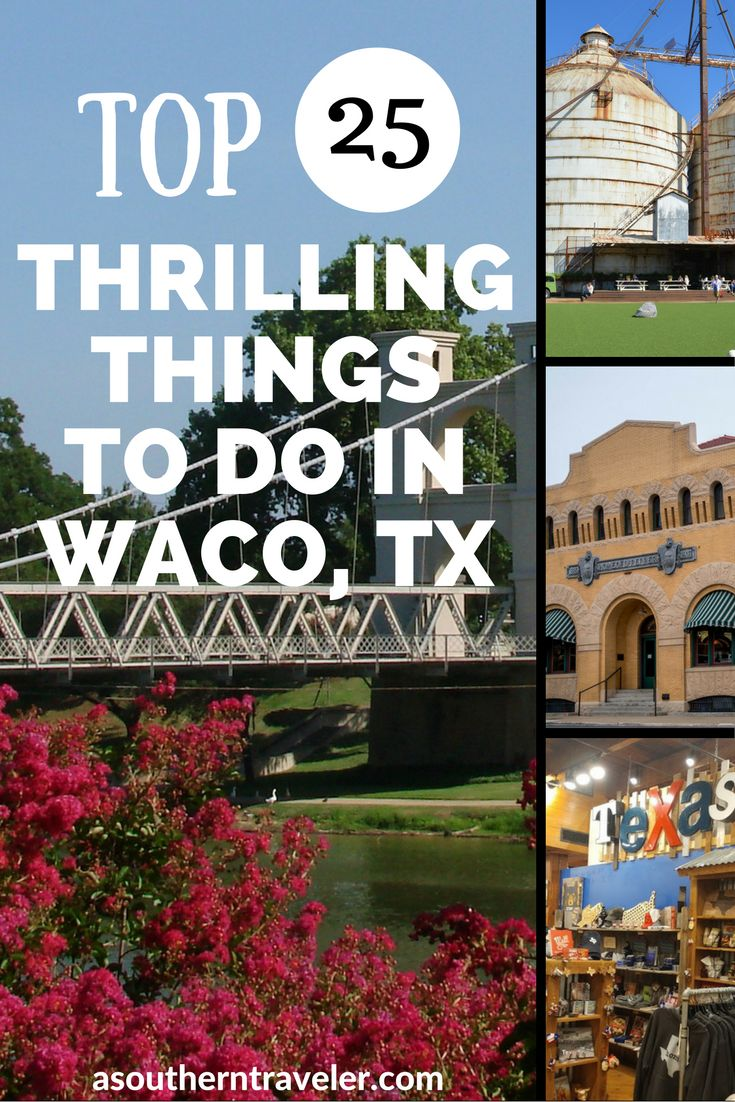 Top 25 Things to do in Waco, Tx