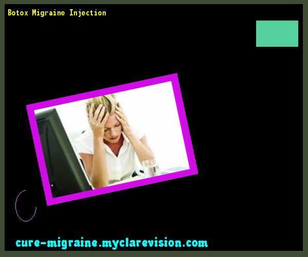 Botox Migraine Injection 173045 - Cure Migraine