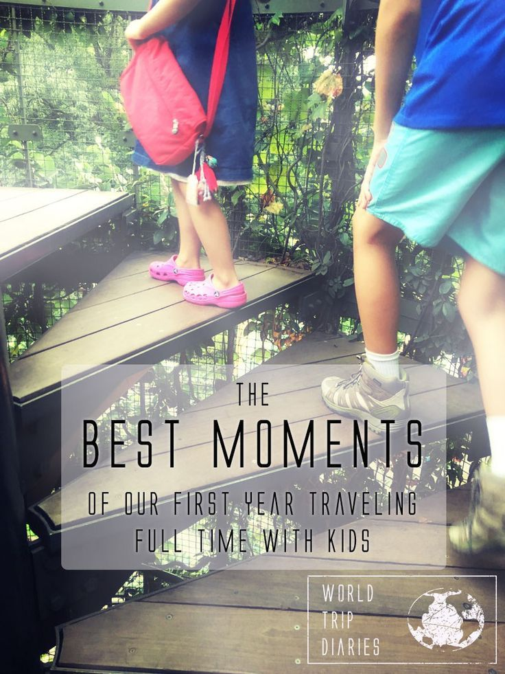 The 10 best moments of the first year of travels with kids - World Trip Diaries