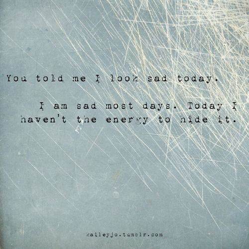 Today I Am Very Sad Quotes: 25+ Best Sad Day Quotes On Pinterest