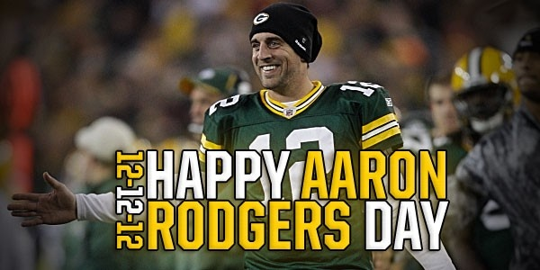 12-12-12: Happy Aaron Rodgers Day! #Heiser #AnythingIsPossible