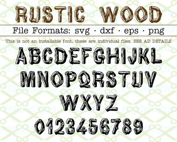 Rustic Wood Svg Letters Numbers Wooden Logs Svg Dxf Eps Png Svg Monogram Letters For Cricut Silhouette Dxf Fil Lettering Lettering Fonts Rustic Letters
