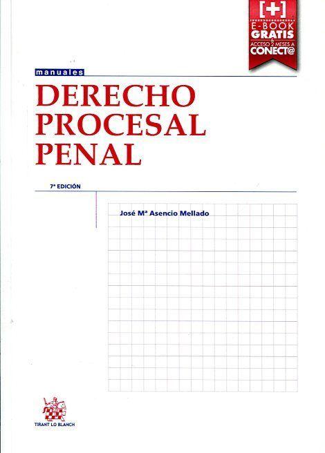 Derecho procesal penal / José Mª Asencio Mellado. - 2015.